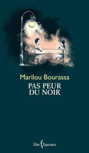 Pas-peur-du-noire-Marilou-Bourassa-Critique-Bible-Urbaine-175x300